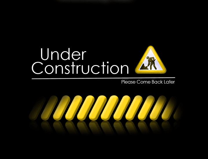 Site Under Construction...